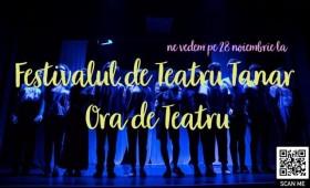 """Începe Festivalul de Teatru Tânăr """"Ora de Teatru"""""""